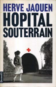 Hôpital Souterrain